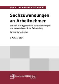 Sachzuwendungen an Arbeitnehmer - Ein ABC der typischen Sachzuwendungen und deren steuerliche Behandlung (PDF-Datei)
